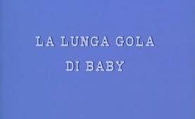 La Lunga Gola di Baby - Il video porno intero